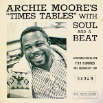 Archie Moore's Times Table With Soul and a Beat