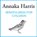 Annaka Harris - Mindfulness for Children